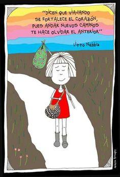 Dicen que viajando se fortalece el corazón ... Litto Nebbia