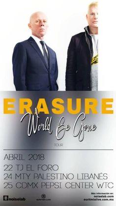 22 de abril  Erasure en Tijuana :O