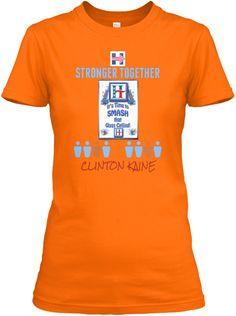 Stronger Together Clinton Kaine Orange T-Shirt Front