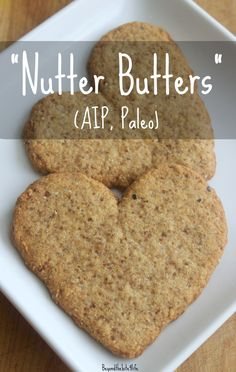 AIP Paleo Nutter Butters (Coconut-free variation, featuring Otto's Cassava flour & Organic Gemini Tigernut flour)