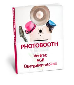 Photo Booth Vorlagen Vertrag Vertragsvorlage Photobooth Mietvertrag Fotobox