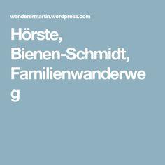 Hörste, Bienen-Schmidt, Familienwanderweg