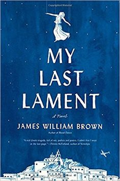 If you love historical fiction books about WWII, check out My Last Lament by James William Brown.
