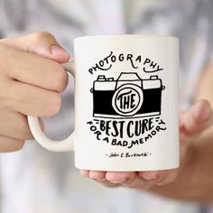 Photography Best Cure for Bad Memory Ceramic Mug by ClickandBlossom on Etsy https://www.etsy.com/listing/205909052/photography-best-cure-for-bad-memory