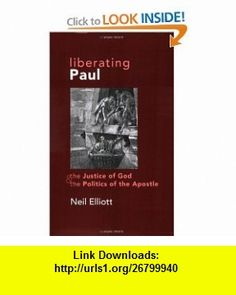 LIBERATING PAUL (9780800623791) Neil Elliott , ISBN-10: 0800623797  , ISBN-13: 978-0800623791 ,  , tutorials , pdf , ebook , torrent , downloads , rapidshare , filesonic , hotfile , megaupload , fileserve