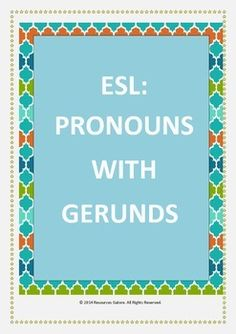This product describes a gerund and then how pronouns are used with  gerunds. It includes examples of gerunds in sentences and with pronouns, followed by a worksheet for practice. This can be either used as a class activity or as a homework exercise. This can also be used in English Language Arts class at the primary level.