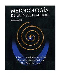 Metodología de la investigación / Roberto Hernández Sampieri, Carlos Fernández Collado, Pilar Baptista Lucio Hernández Sampieri, Roberto. México,[etc]: McGraw-Hill, c2006. 4a ed.