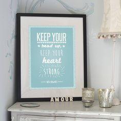'keep your head up' ben howard print by oakdene designs   notonthehighstreet.com