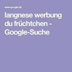 langnese werbung du früchtchen - Google-Suche