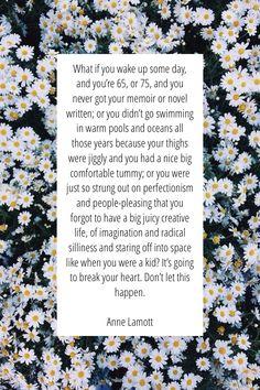 Anne Lamott quote by Katherine Henson on Steller #steller