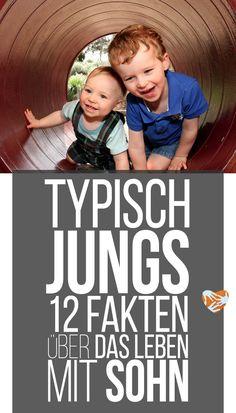 Typisch Jungs: 12 Fakten über das Leben mit Sohn   von einer zweifachen Jungsmama - von Männern umzingelt   Muttis Nähkästchen