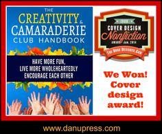 A big shout out of thanks to Derek Murphy of Creative Indie Covers who helped me create the cover for the Creativity & Camaraderie Club Handbook.  We won an award for it!