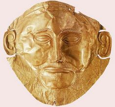 The Gold death Mask found at Mycenae. Orginally thought to be the Mask of Agamemmon but now considered much older. Achaemenid, Mycenaean, Greco Persian Wars, Homer Iliad, Bronze Age Civilization, Classical Greece, Gold Sheets, Creta, Writing Art