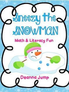 Mrs Jump's class: Sneezy the Snowman unit and Freebie
