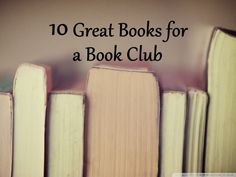 10 Great Books for a Book Club