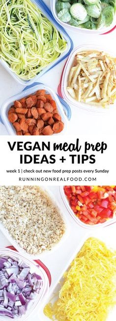 Food prep saves time, money and stress and is so important when it comes to healthy eating. Check out vegan meal prep ideas from week 1 -Week of May 29, 2017. New ideas, tips and inspiration every Sunday! Vegan Meal Prep Ideas | week 1: http://runningonrealfood.com/vegan-meal-prep-ideas-1/