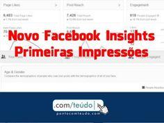 Novo Facebook Insights: Primeiras impressões