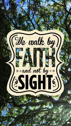 Walk by faith not by sight 2 Corinthians Word Of Faith, Walk By Faith, Word Of God, Favorite Bible Verses, Bible Verses Quotes, Faith Quotes, Scriptures, Devotional Quotes, Hope Quotes