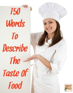 "Need some inspiration on how to describe the taste of food? Want to help your child move beyond things tasting ""good"" or ""bad."" Then check out these 150 words to describe the taste of food from HybridRastaMama.com via @hybridrastamama"