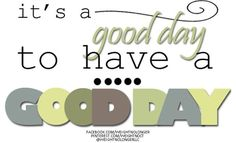 WNL Morning Motivation: Today is definitely a good day to have a good day! Ideal Protein, Morning Motivation, Stay Focused, Life Lessons, Weight Loss, Goals, Sayings, Quotes, Quotations