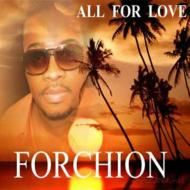 jeff forchion / all for love