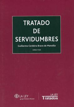 """https://flic.kr/p/sJMJhk   Tratado de servidumbres / Guillermo Cerdeira Bravo de Mansilla (director), 2015   <a href=""""http://encore.fama.us.es/iii/encore/record/C__Rb2659791?lang=spi"""" rel=""""nofollow"""">encore.fama.us.es/iii/encore/record/C__Rb2659791?lang=spi</a> B 408905"""