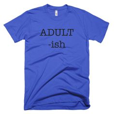Adult-ish - Men's Short Sleeve T-shirt