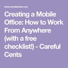 Creating A Mobile Office How To Work From Anywhere With A Free