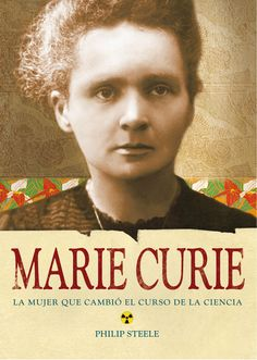 Marie Curie Intelligent and Brave most admired , a women that changed the world of science