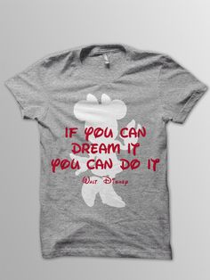 Disney shirt adult Mickey Mouse shirt Disney quote t-shirt by ConchBlossom on Etsy https://www.etsy.com/listing/293036195/disney-shirt-adult-mickey-mouse-shirt