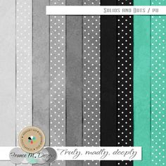 Truly Madly Deeply | Solids and Dots