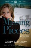 Missing Pieces: Book 3 of the Welcome Home Series