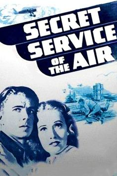 Secret Service of the Air 1939