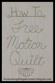 Amy's Free Motion Quilting Adventures: How to Free Motion Quilt: The Basic Motion and Tension