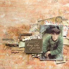 'The privilege of a lifetime is being who you are' ~ Great masculine heritage page with a grungy ephemera background.