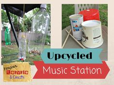 From the recycling bin to your backyard...DIY music station your kids will love! #createrecycle #kbn