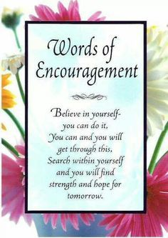 13 Best Words Of Encouragement Images Famous Quotes Inspirational