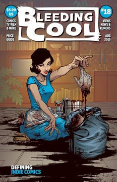 Lady Killer comic book — This is the cover to August's Bleeding ...