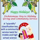 Teach your middle and high school students how to use a dichotomous classification key while instructing them on the importance of holiday giving a...