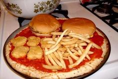 Burgers, nuggets and Fries pizza - LOL! (gross!)