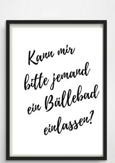 Poster ball pit for the bathroom or as a gift!- Poster Bällebad fürs Bad oder als Geschenk! Poster ball pit for the bathroom or as a gift Etsy - Typo Poster, Print Poster, Housewarming Present, True Words, Family Quotes, Letter Board, Hand Lettering, Funny Quotes, About Me Blog