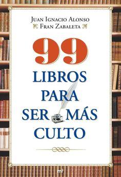 """Portada """"99 libros para ser más culto"""""""
