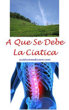 36 Ideas De Ciatica Lumbar Ciatica Ciatica Tratamiento Ciatica Remedios