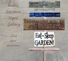 Rustic Garden Signs Give Your Garden Direction...