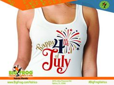 Happy 4th of July. At Big Frog we can put what makes you celebrate on your shirt... everything we do it custom made just for you! Contact us at DesignersValrico@BigFrog.com to get started! #DTG #Embroidery #ScreenPrint #Vinyl #Sublimation Patriotic Shirts, Happy 4 Of July, American Pride, Get Started, Screen Printing, Custom Made, Just For You, Florida, Make It Yourself