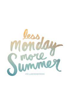 Less Monday    More Summer #BillabongWomens