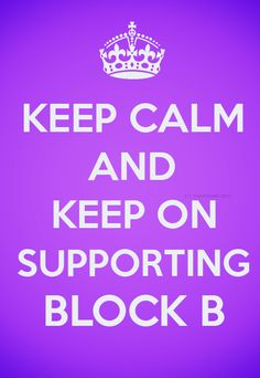 Block B rocks!  Sorry for the crap they're going through.  T_T