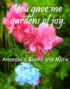 Inspirational Quotes on Joyful Poetry ~ Amanda's Books and More: Come and be inspired! Check out my joyful poetry and photos of flowers from my garden. My Monday link-ups are included. http://abooksandmore.blogspot.com/2012/09/inspirational-quotes-on-joyful-poetry.html# #christian #poetry #poem