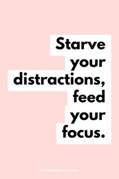 Be sure to starve your distractions and feed your focus in order to stay on track and smash your goals! Starve your distractions feed your focus. The Words, Motivacional Quotes, Words Quotes, Goal Quotes, Funny Quotes, Quotes About Goals, Motivational Quotes For Girls, Dating Quotes, Qoutes