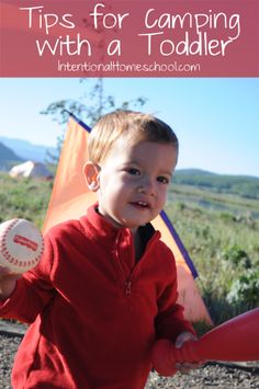 Tips for Camping with Toddlers   Intentional Homeschooling